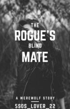 The Rouge's Blind Mate by 5sos_lover_22