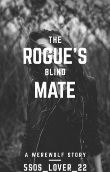 The Rouge's Blind Mate