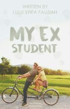 My Ex Student by lulusyifaf