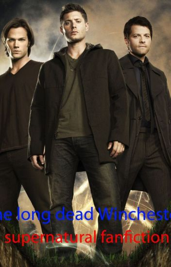 The Long Dead Winchester: Supernatural Sister FanFiction - Kathryn