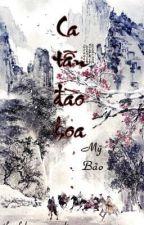 Ca Tẫn Đào Hoa - Mỹ Bảo (XK Full) by haruhi128