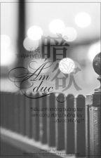 Ám Dục  by YueYing87