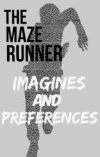 The Maze Runner Imagines and Preferences by Dylanobrienislove