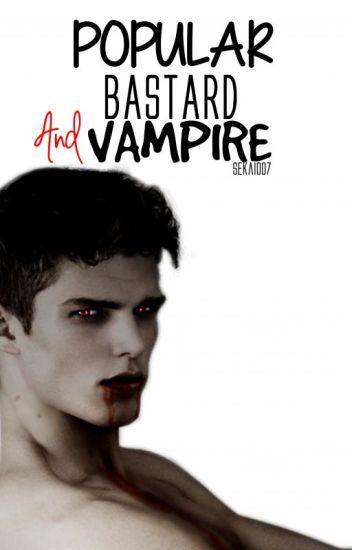 Popular Bastard And Vampire