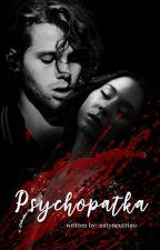 psychopatka ✔ by antyneutrino