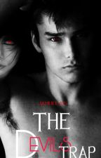 The Devil's Trap (GayxStraight) #wattys2017 by jamuela