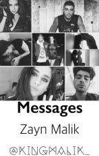 Messages | Zayn Malik ll by KingMalik_