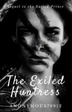 The Exiled Huntress by Anonymous78912