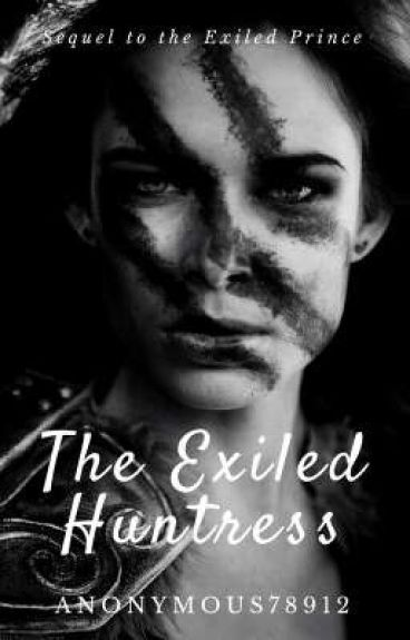 The Exiled Huntress