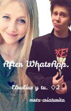 After WhatsApp ♢2 Rubius y tú. by binarysunsett