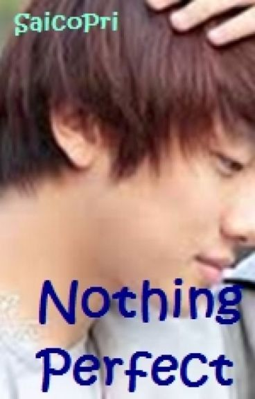 Nothing Perfect