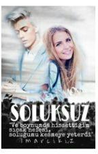 SOLUKSUZ #Wattys2016 by 1marcikiz