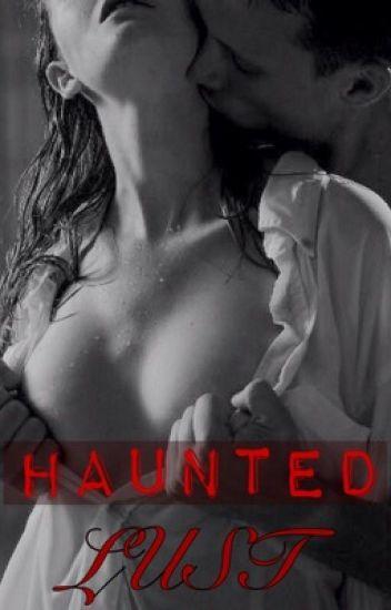 Haunted Lust