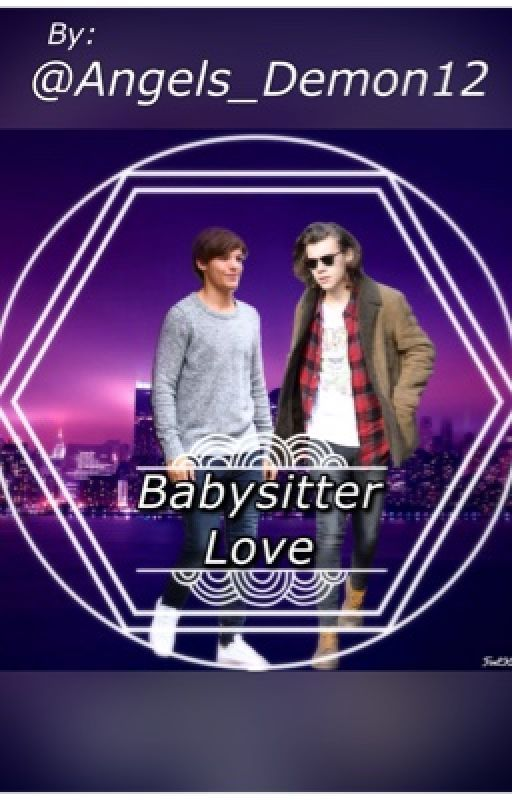 Babysitter Love || l.s. || by Angels_Demons12