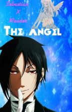 The Angel (sebastian x Angel!reader) by HannahIsGonnaKillYa