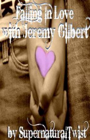 Falling In Love With Jeremy Gilbert (a Vampire Dairies Fan Fiction) by MrsFitzHarding
