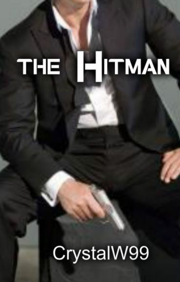 The Hitman (Available in paperback & eBook-SAMPLE) by CrystalW99