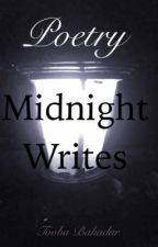 Midnight writes (poetry) by AbstruseIndependance