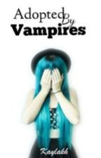 Adottata da Vampiri by Kuroshikage