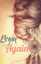 Begin Again by NephelePallas