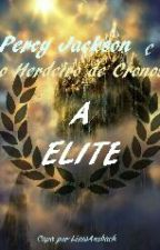 Percy Jackson o hospedeiro de Cronos: A Elite by alexa_silverwolf