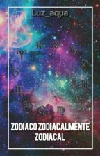 Zodiaco Zodiacalmente Zodiacal by luz_aqua