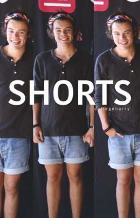 Shorts. by collegeharry
