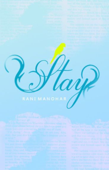 Stay by RaniManohar