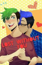 Lost Without You by Fan-Fixx