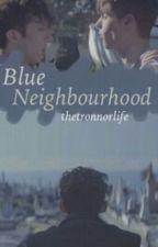 Blue Neighbourhood {the story of Troye Sivan} by yearsoftronnor