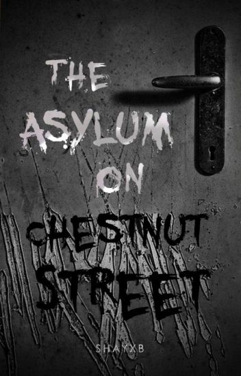 The Asylum On Chestnut Street