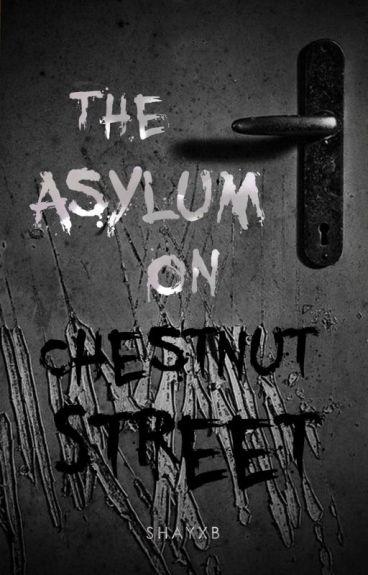 The Asylum On Chestnut Street