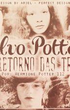 Alvo Potter e o retorno das trevas by annnie_250