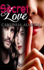 Secret love by carlinha0221