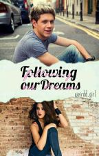 Following Our Dreams [IHTLY Sequel] - N.H by Weirdd_Girl