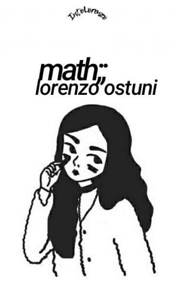 Math;Lorenzo Ostuni