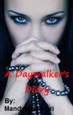A Daywalker's Diary by MandyHinamori