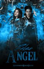 False Angel ✔ by AnonymousBlackStone
