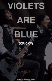Violets Are Blue (cricky) by thestorysofvr