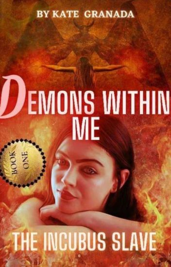 Demons within Me(Slave of Incubus Demon)