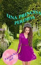 Una princesa perdida by endless_dreams15
