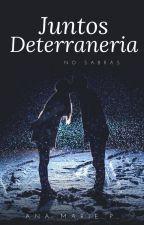 Juntos Deterraneria [EDITANDO D:] by Anamariaper