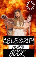Celebrity Burn Book by samantha0456