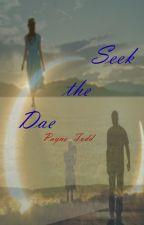 Seek the Dae by PayneATodd