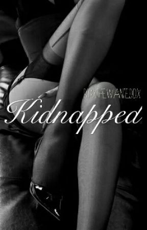 Kidnapped by xthewanteddx