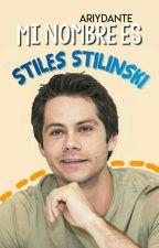 Mi nombre es Stiles Stilinski (OS) ✔ by AriyDante