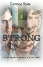 Strong - Meu Fisioterapeuta Favorito by Suricato_Rosa