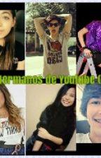 Los Hermanos De Youtube (CD9) by CanelaYLeyva