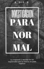Investigación Paranormal by x_Die_x