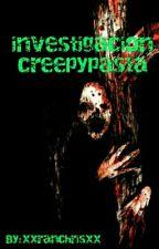 Investigación creepypasta by ticci_sophie13